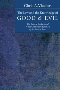 The Law and the Knowledge of Good and Evil: The Edenic Background of the Catalytic Operation of the Law in Paul