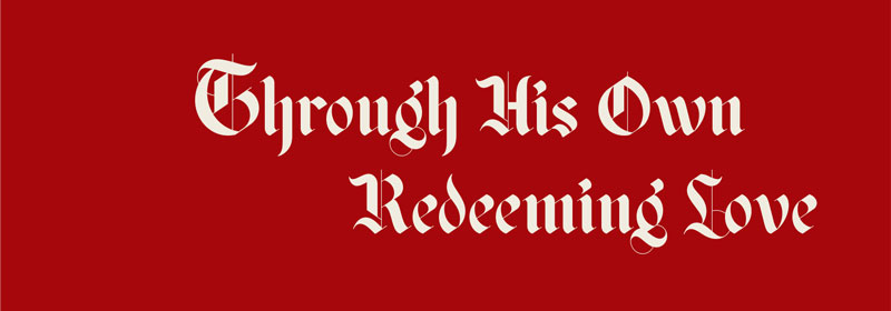 Through His Own Redeeming Love 2019 Advent Devotional Banner