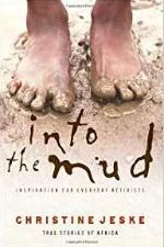 Into the Mud