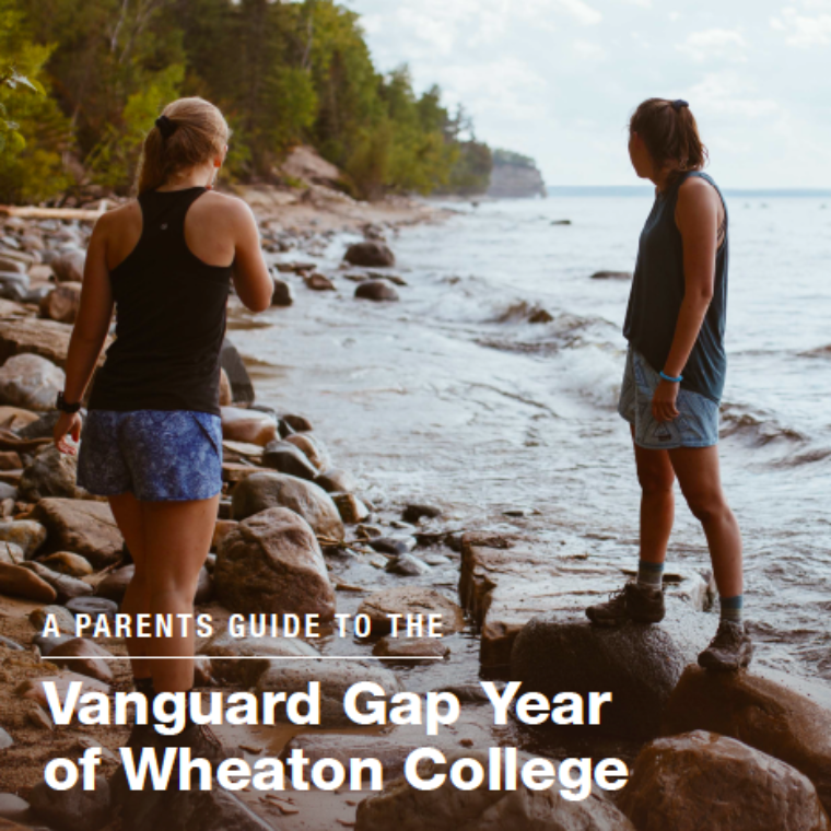 cover photo of the parent's guide to the vanguard gap year of wheaton college