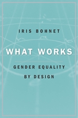 Book cover of What Works: Gender Equality by Design by Iris Bohnet